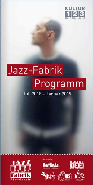 Jazz-Fabrik Programm 2018/2019