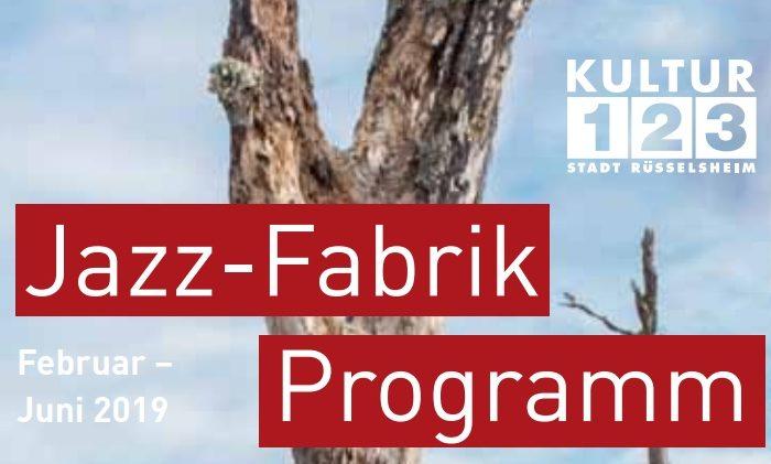 Jazz-Fabrik-Programm Frühjahr 2019